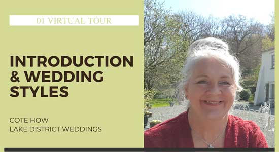 Lake District Wedding Venue Virtual Tour - Introduction and Wedding Styles