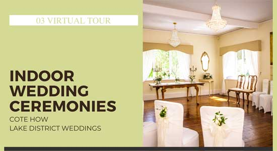 Lake District Wedding Venue Virtual Tour - Licensed Wedding Ceremony spaces