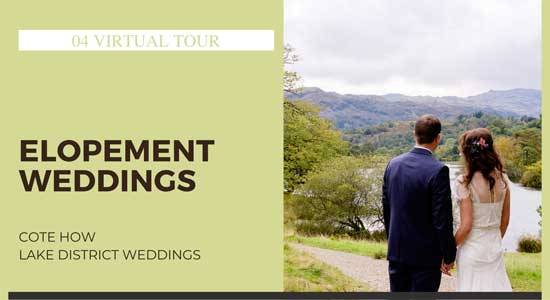 Lakes Weddings Virtual Tour - Elope to the Lake District